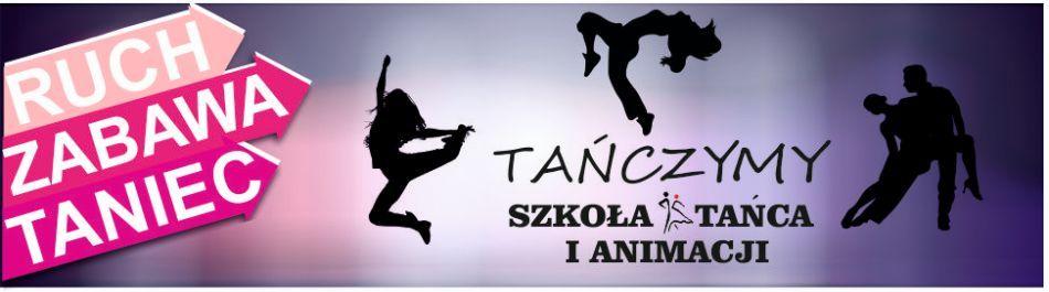 TAŃCZYMY Szkoła Tańca i Animacji